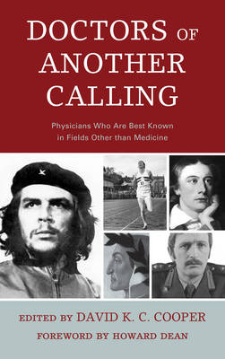 Doctors of Another Calling: Physicians Who Are Known Best in Fields Other than Medicine (Paperback)
