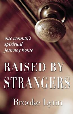 Raised By Strangers (Paperback)