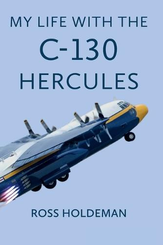 My Life with the C-130 Hercules (Hardback)