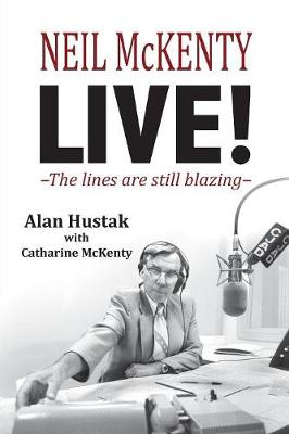 Neil McKenty Live - The Lines Are Still Blazing (Paperback)