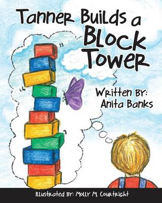 Tanner Builds a Block Tower (Paperback)