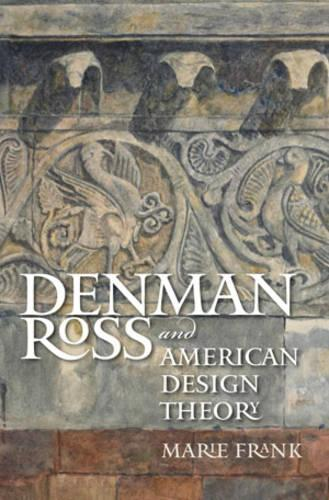 Denman Ross and American Design Theory (Paperback)
