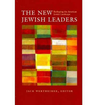 The New Jewish Leaders (Paperback)