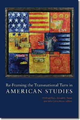 Re-Framing the Transnational Turn in American Studies (Paperback)