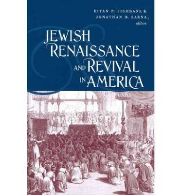 Jewish Renaissance and Revival in America (Paperback)