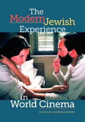 The Modern Jewish Experience in World Cinema (Paperback)