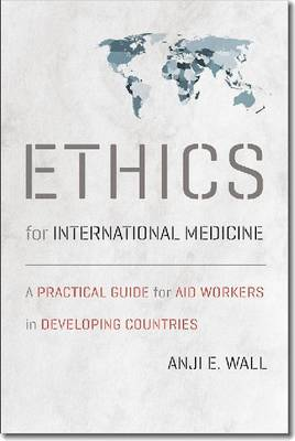 Ethics for International Medicine (Paperback)