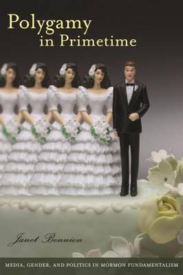 Polygamy in Primetime (Hardback)