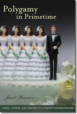 Polygamy in Primetime (Paperback)