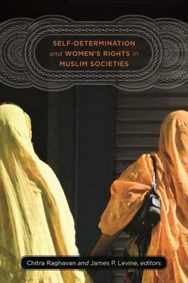 Self-Determination and Women's Rights in Muslim Societies (Hardback)