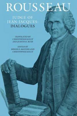 Rousseau, Judge of Jean-Jacques: Dialogues (Paperback)