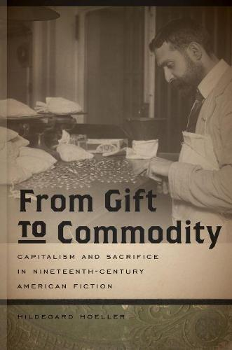 From Gift to Commodity (Paperback)