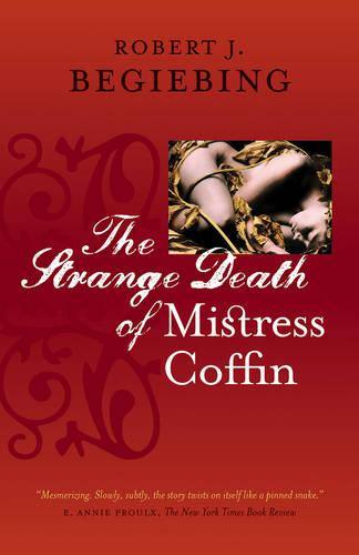 The Strange Death of Mistress Coffin (Paperback)