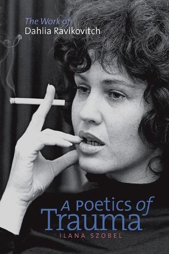 A Poetics of Trauma (Paperback)