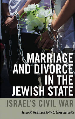 Marriage and Divorce in the Jewish State (Paperback)