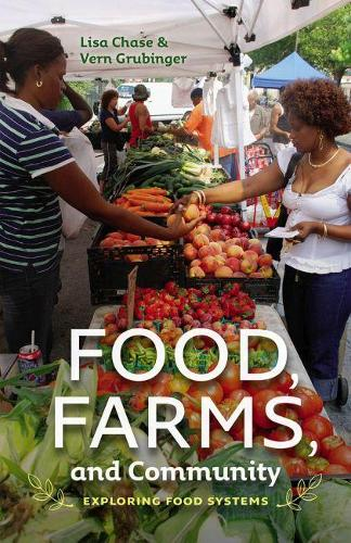 Food, Farms, and Community (Paperback)