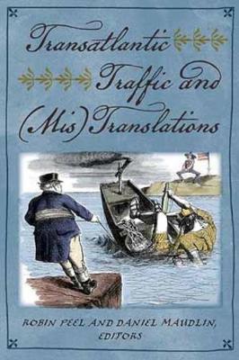 Transatlantic Traffic and (Mis)Translations (Paperback)
