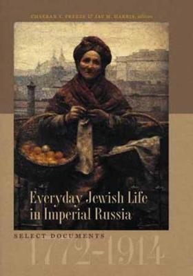 Everyday Jewish Life in Imperial Russia (Paperback)