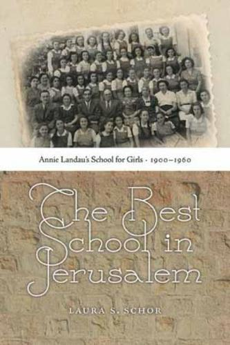 The Best School in Jerusalem (Paperback)