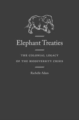 Elephant Treaties (Hardback)