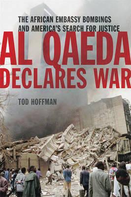Al Qaeda Declares War (Hardback)
