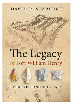 The Legacy of Fort William Henry (Paperback)