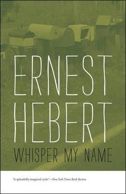 Whisper My Name (Paperback)