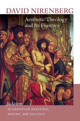 Aesthetic Theology and Its Enemies (Paperback)
