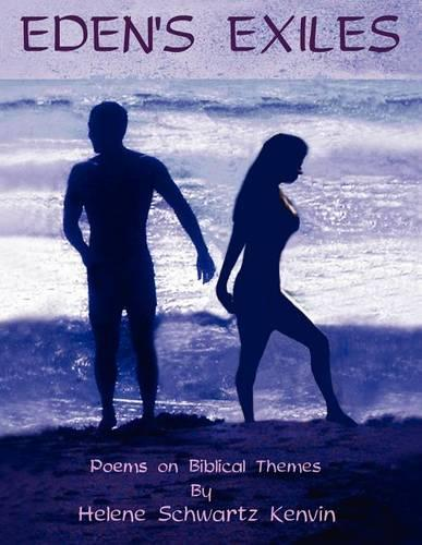 Eden's Exiles. Poems on Biblical Themes (Paperback)