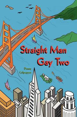 Straight Man Gay Two (Paperback)