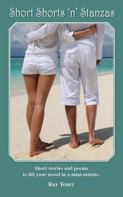 Short Shorts 'n' Stanzas (Paperback)