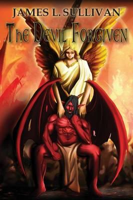 The Devil Forgiven (Paperback)