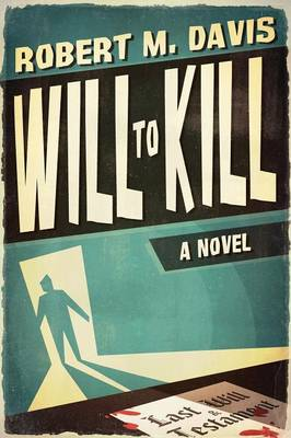 Will to Kill (Paperback)