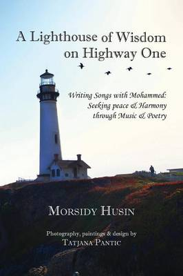 A Lighthouse of Wisdom on Highway One (Paperback)