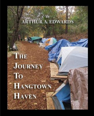 The Journey to Hangtown Haven (Paperback)