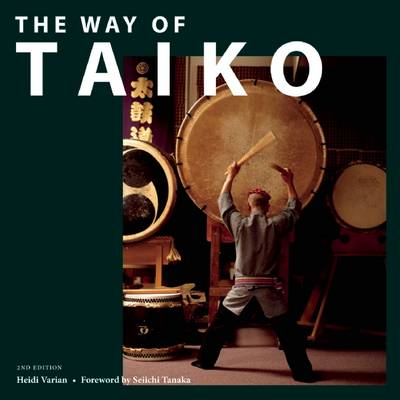 The Way of Taiko: 2nd Edition (Paperback)