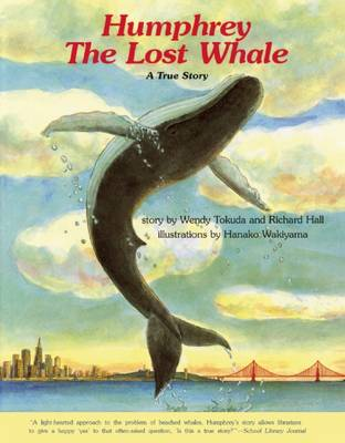Humphrey the Lost Whale: A True Story (Paperback)