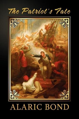 The Patriot's Fate (Paperback)