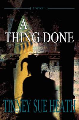 A Thing Done (Paperback)