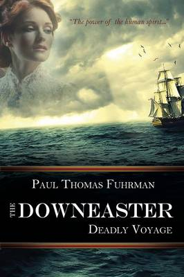 The Downeaster: Deadly Voyage (Paperback)