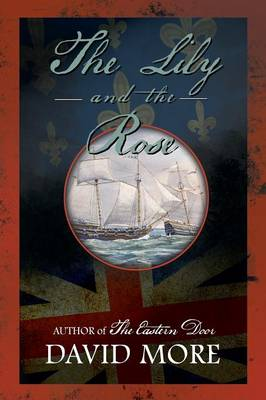 The Lily and the Rose - Smithyman Saga 2 (Paperback)