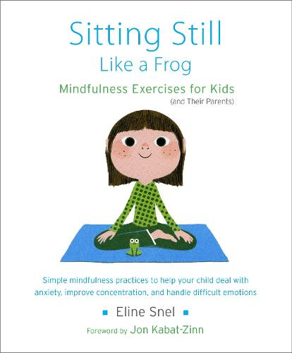 Sitting Still Like A Frog (Paperback)