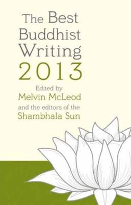The Best Buddhist Writing 2013 (Paperback)