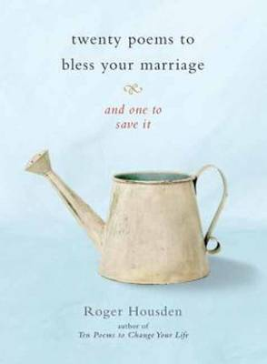 Twenty Poems To Bless Your Marriage (Paperback)