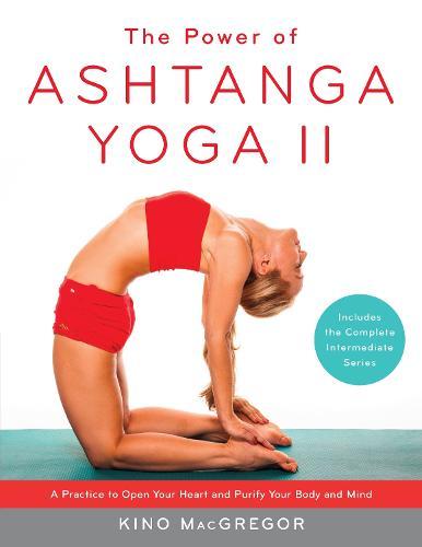 The Power Of Ashtanga Yoga Ii (Paperback)