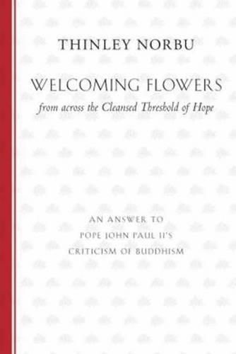 Welcoming Flowers From Across The Cleansed Threshold Of Hope (Paperback)