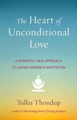 The Heart Of Unconditional Love (Hardback)