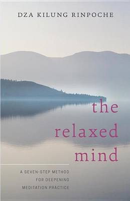 The Relaxed Mind (Paperback)