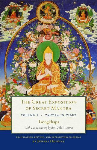 The Great Exposition Of Secret Mantra, Volume 1 (Paperback)
