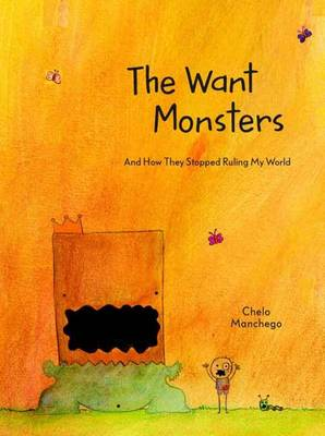 The Want Monsters (Hardback)